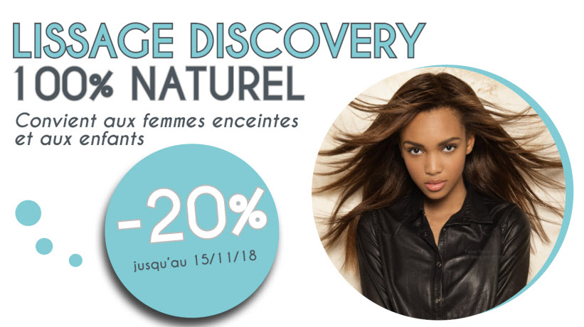 - 20% Lissage Discovery